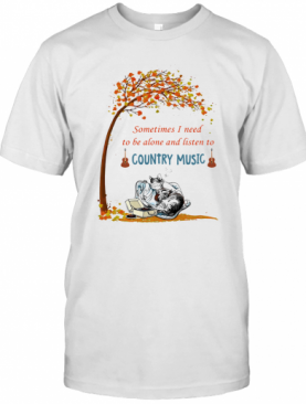 Cat Sometimes I Need To Be Alone And Listen To Country Music T-Shirt