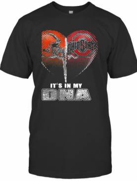 Cleveland Browns And Cleveland Indians Heart It'S In My Dna T-Shirt