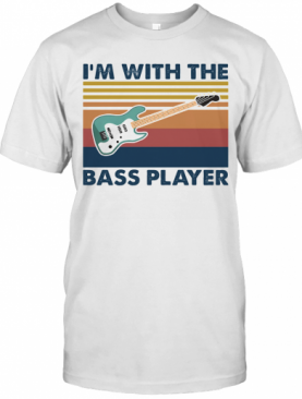 Guitar I'M With The Bass Player Vintage T-Shirt
