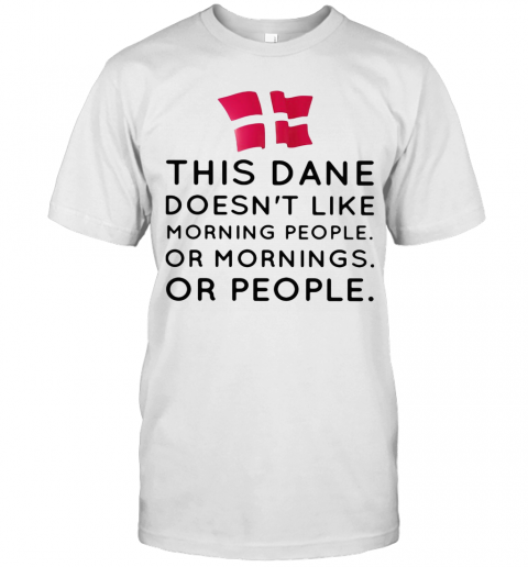 This Dance Doesn'T Like Morning People Or Mornings Or People T-Shirt Classic Men's T-shirt