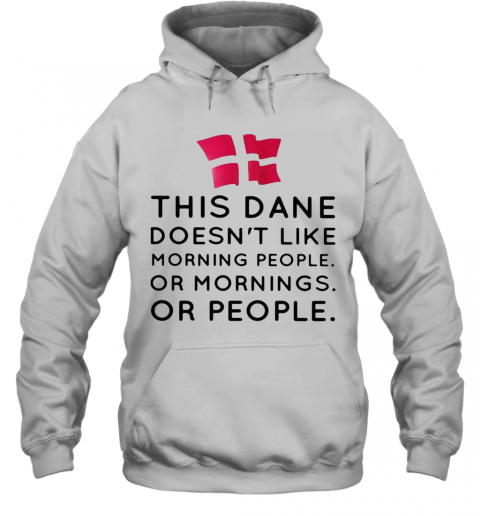 This Dance Doesn'T Like Morning People Or Mornings Or People T-Shirt Unisex Hoodie