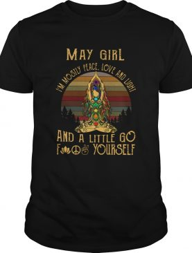 Vintage Yoga May Girl Im Mostly Peace Love And Light shirt