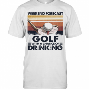 Weekend Forecast Golf With A Chance Of Drinking Vintage T-Shirt Classic Men's T-shirt