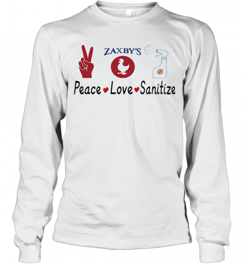 Zaxby'S Peace Love Sanitize T-Shirt Long Sleeved T-shirt
