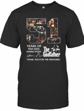 51 Years Of 1969 2020 Mario Puzo The Godfather Thank You For The Memories Signature T-Shirt