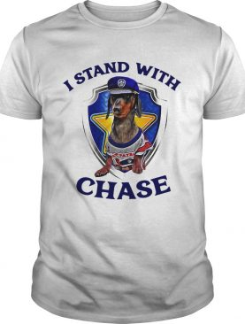 Dachshund I Stand With Chase shirt