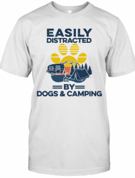 Easily Distracted By Dogs And Campers Vintage T-Shirt