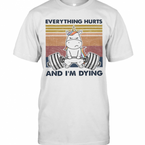 Everything Hurts And I'M Dying Weightlifting Unicorn Vintage T-Shirt Classic Men's T-shirt
