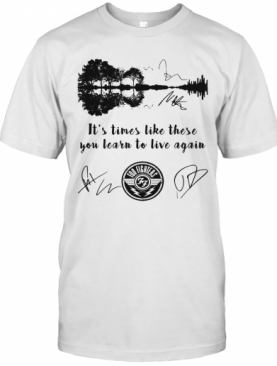 Foo Fighters It'S Times Like These You Learn To Live Again Signatures T-Shirt