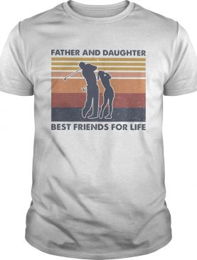 Golf father and daughter best friends for life vintage retro shirt