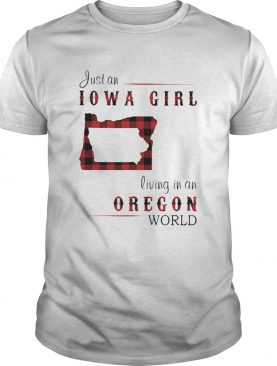 Just an iowa girl living in an oregon world map shirt