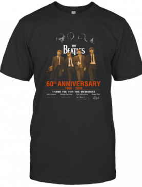 The Beatles 60Th Anniversary 1960 2020 Signed Thank You For The Memories T-Shirt