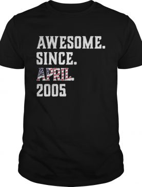 Awesome Since Aprial 2005 Birthday For 15 Years Old Independence Day shirt