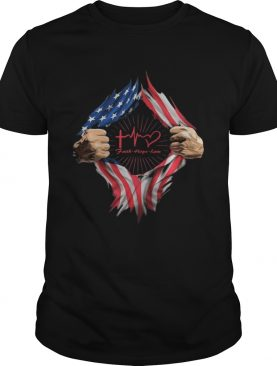 Blood insides faith hope love american flag independence day shirt