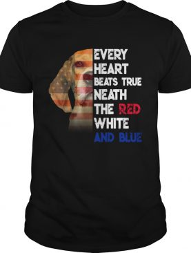 Every Heart Beats True Neath The Red White And Blue shirt