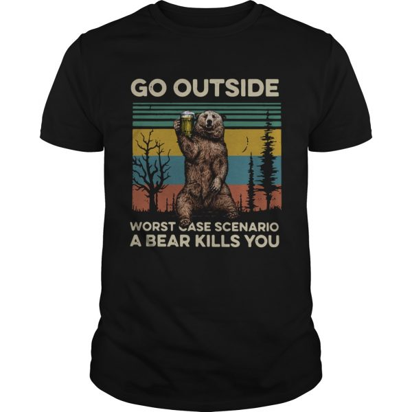 Go outside worst case scenario a bear kills you vintage  Unisex