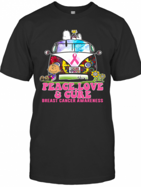 Hippie Bus Snoopy And Charlie Brown Peace Love And Cure Breast Cancer Awareness T-Shirt