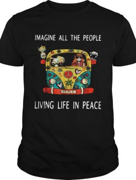 Hippie imagine all the people living life in peace shirt