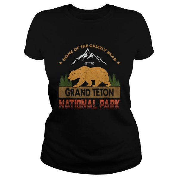Home of the grizzly bear est 1910 grand teton national park  Classic Ladies