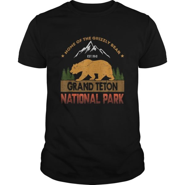 Home of the grizzly bear est 1910 grand teton national park  Unisex