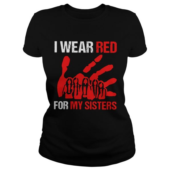 I Wear Red For My Sisters  Classic Ladies