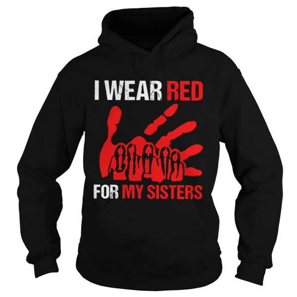 I Wear Red For My Sisters  Hoodie