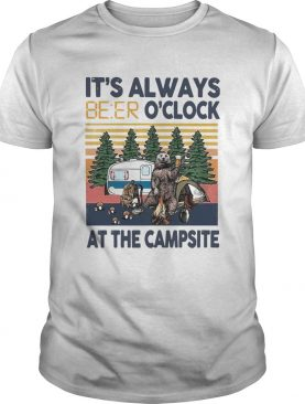 Its Always Beer Oclock At The Campsite Camping Bear Vintage shirt