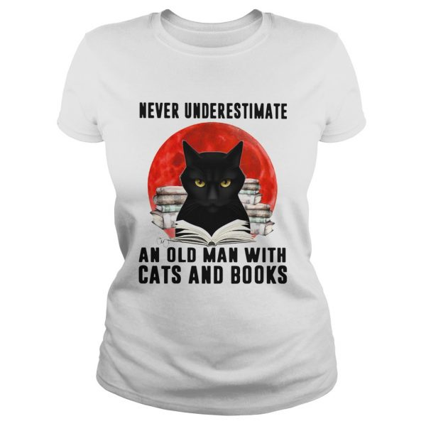 Never Underestimate An Old Man With Cats And Books Moon  Classic Ladies