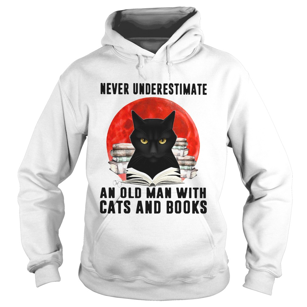 Never Underestimate An Old Man With Cats And Books Moon  Hoodie