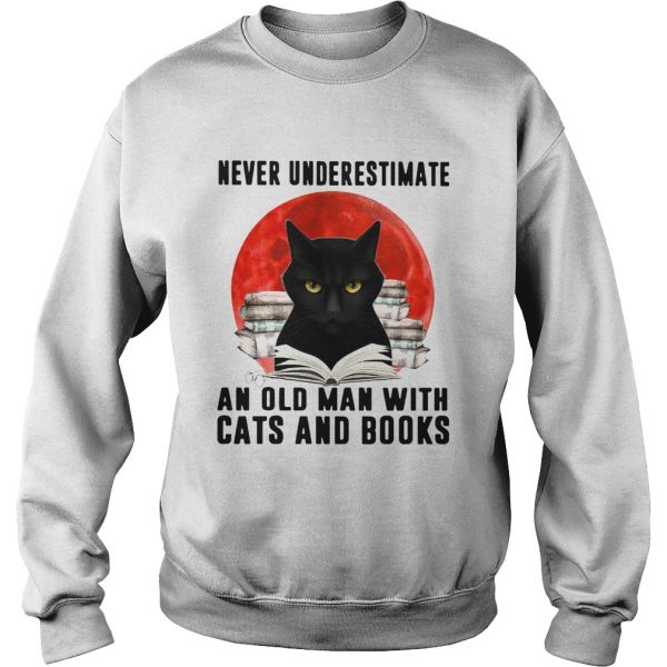 Never Underestimate An Old Man With Cats And Books Moon  Sweatshirt