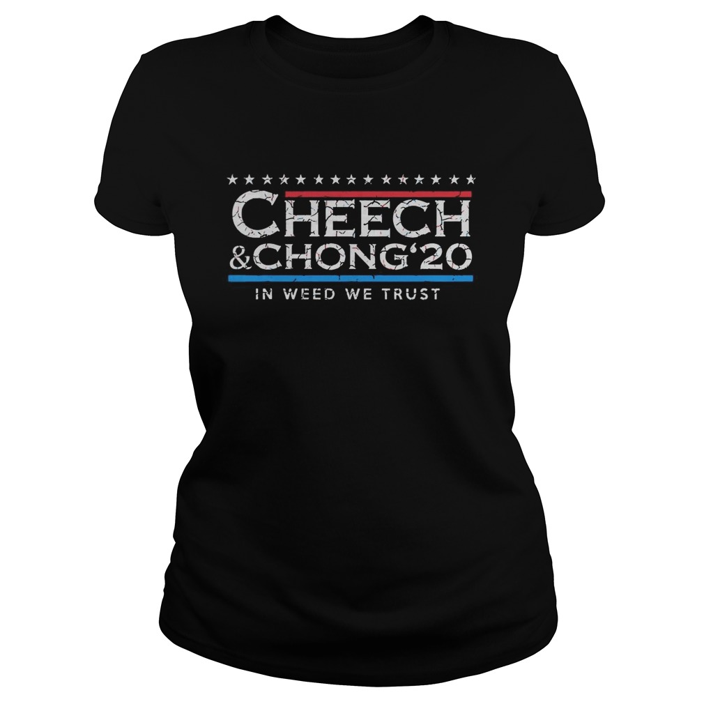 Nice Cheech Chong 20 In Weed We Trust  Classic Ladies