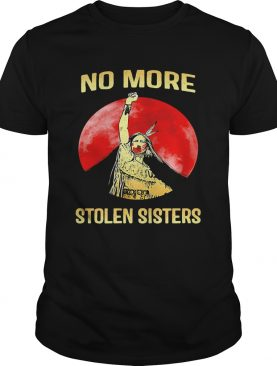 No More Stolen Sisters Native American shirt