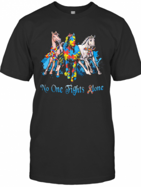 No One Fights Alone Autism Horses T-Shirt