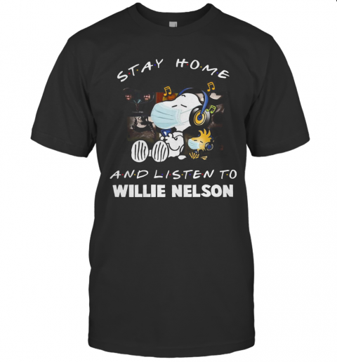 Snoopy Stay Home And Listen To Willie Nelson T-Shirt Classic Men's T-shirt