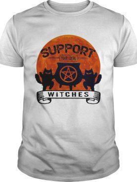 Support your local witches sunset shirt