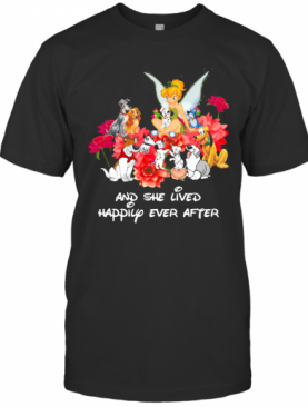 Tinkerbell And Dogs And She Lived Happily Ever After T-Shirt