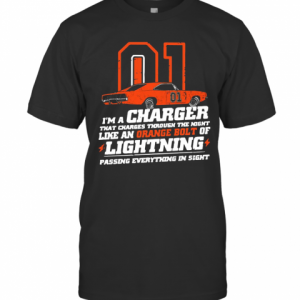 01 I'M A Charger That Charges Through The Night Like An Orange Bolt Of Lighting T-Shirt Classic Men's T-shirt