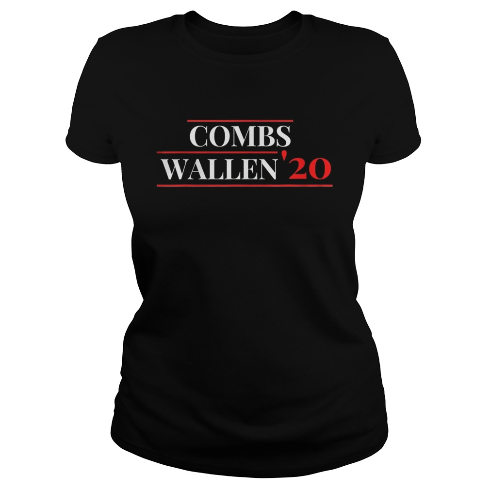 Combs Wallen 2020 For President  Classic Ladies