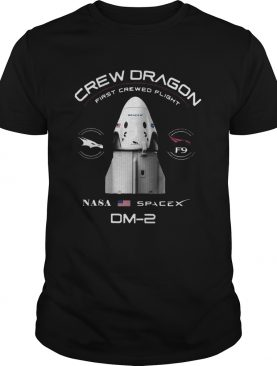 Crew Dragon First Crewed Flight Nasa Spacex Dm2 shirt
