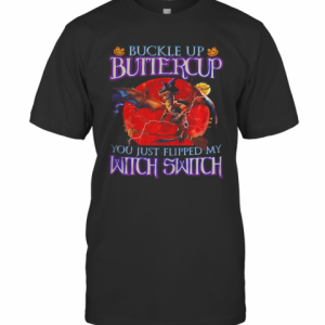 Dragon Halloween Buckle Up Buttercup You Just Flipped My Witch Switch Sunset T-Shirt Classic Men's T-shirt