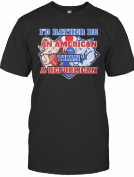 Elephants I'D Rather Be An American Than A Republican T-Shirt