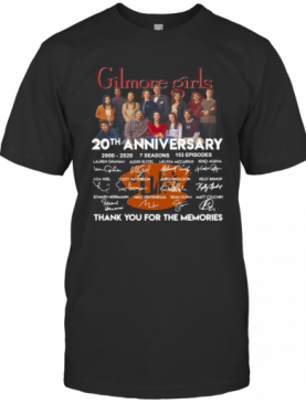 Gilmore Girls 20Th Anniversary 2000 2020 7 Seasons 153 Episodes Thank You For The Memories Signatures T-Shirt