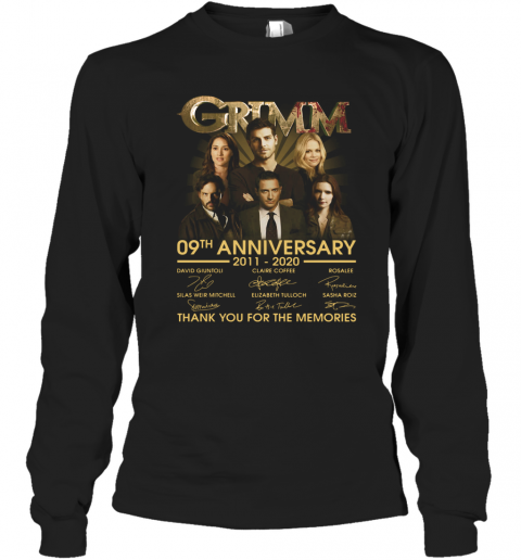 Grimm 09Th Anniversary 2011 2020 Thank You For The Memories Signatures T-Shirt Long Sleeved T-shirt