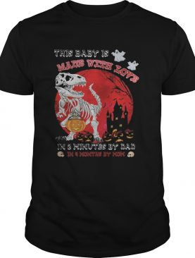 Halloween dinosaur this baby is made with love in 3 minutes by dad in month by mom sunset shirt