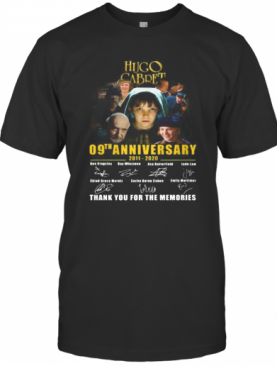 Hugo Cabret 09Th Anniversary 2011 2020 Thank You For The Memories Signatures T-Shirt
