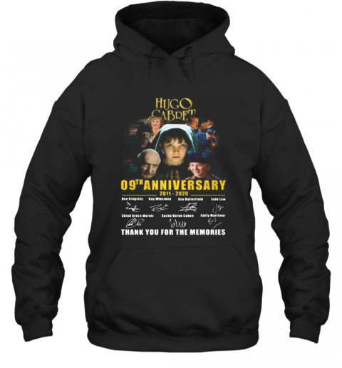 Hugo Cabret 09Th Anniversary 2011 2020 Thank You For The Memories Signatures T-Shirt Unisex Hoodie