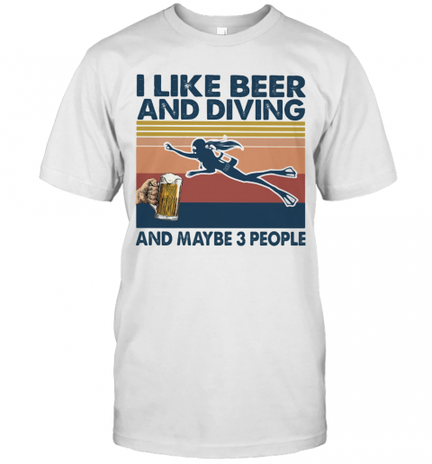 I Like Beer And Diving And Maybe 3 People Vintage Retro T-Shirt Classic Men's T-shirt