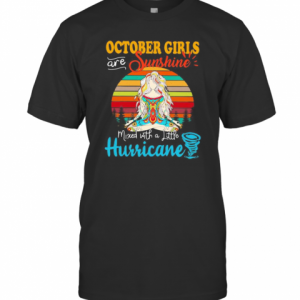 OCTOBER GIRLS ARE SUNSHINE MIXED WITH A LITTLE HURRICANE LADY VINTAGE RETRO T-Shirt Classic Men's T-shirt