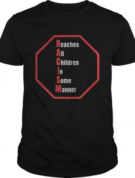 Reaches All Children In Some Manner Educational Clothing shirt