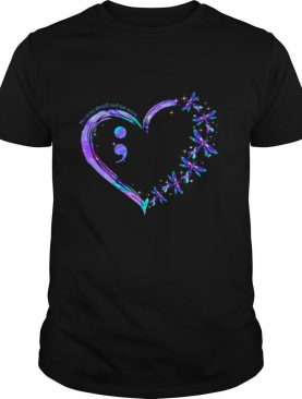 Dragonfly Heart No Story Should End Too Soon shirt